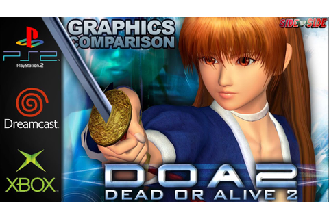 Dead or Alive 2 / Ultimate | Graphics Comparison | ( PS2 ...