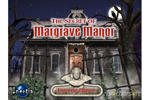 The Secret of Margrave Manor Free Download Full Version ...