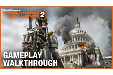 Tom Clancy's The Division 2: E3 2018 World Premiere ...