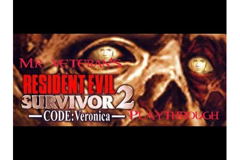 Resident Evil Survivor 2: Code Veronica PS2 HD playthrough ...