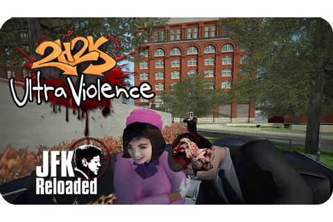 Ultra Violence - Ep. 3 - JFK: Reloaded - Who Killed The ...