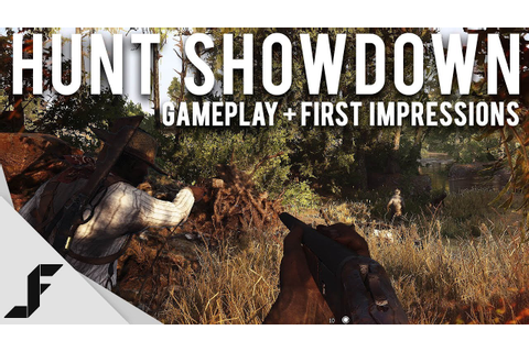 HUNT SHOWDOWN - Gameplay + First Impressions (PVP Horror ...