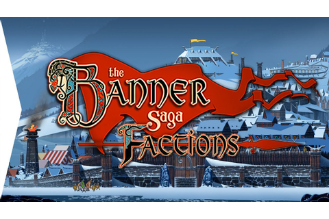 The Banner Saga: Factions Intro & Gameplay - YouTube