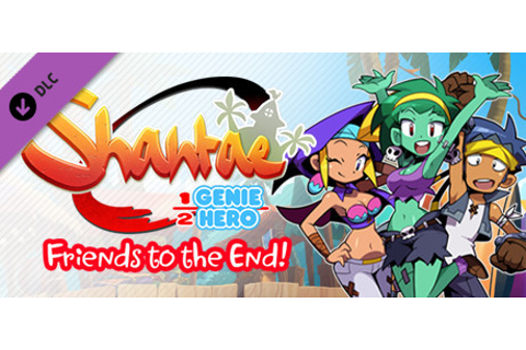Shantae: Friends to the End on Steam