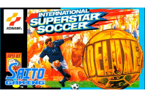 International Superstar Soccer DELUXE (SNES) - SCENARIO ...