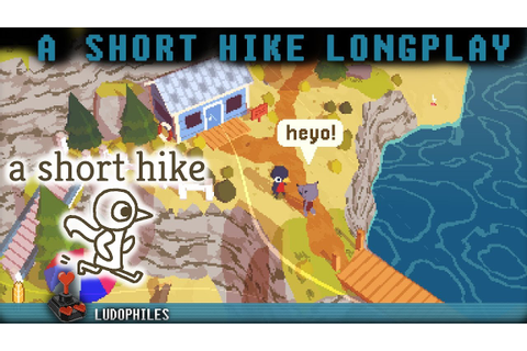 A Short Hike - Full Playthrough / Longplay / Walkthrough ...