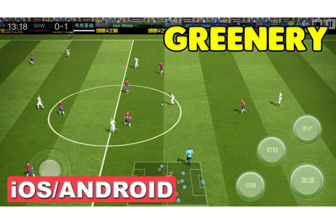 GREENERY - iOS / Android Gameplay ( BEST 2018 FOOTBALL ...