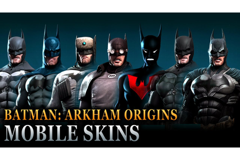 Batman: Arkham Origins Mobile - Batsuit Skins - YouTube