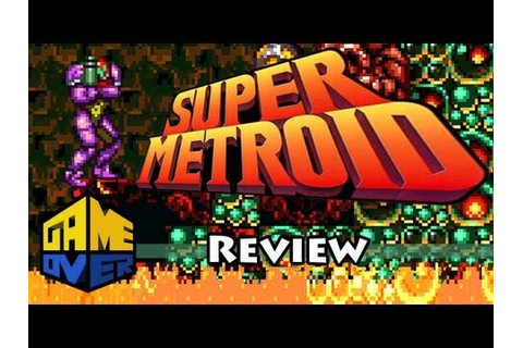 Super Metroid - Review - Game Over - YouTube
