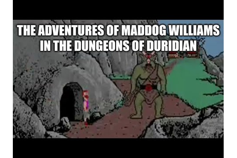 The Adventures of Maddog Williams in the Dungeons of ...
