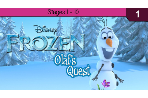 Disney Frozen: Olafs Quest - Stages 1 - 10 - YouTube