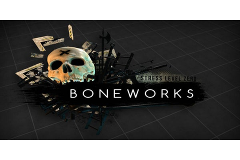 Boneworks Feels Like the First Next Generation VR Game ...