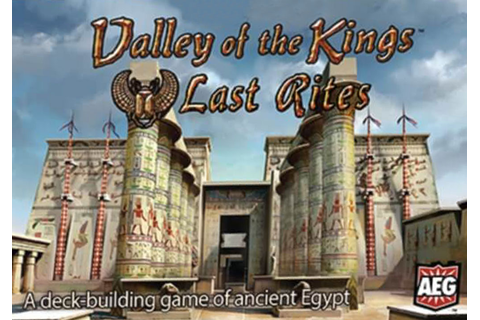 Valley of the Kings: Last Rites - BoardGame Stories