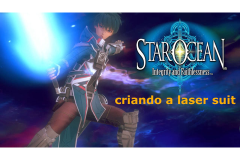 STAR OCEAN 5 IF - Criando a Laser suit - YouTube