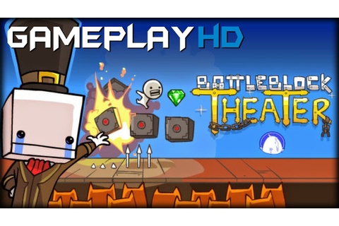 BattleBlock Theater Gameplay (PC HD) - YouTube