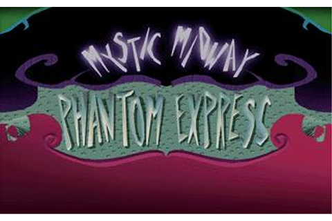 Mystic Midway: Phantom Express Download (1993 Arcade ...