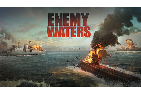 Enemy waters: Submarine and warship battles for Android ...