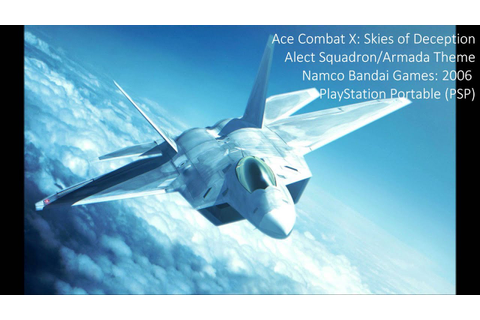 Ace Combat X: Alect Squadron/Armada Theme (Extended) - YouTube