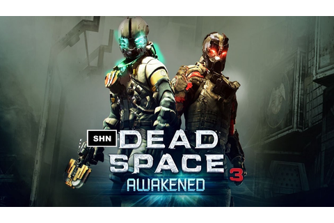 Dead Space 3 DLC Awakened 1080p/60fps Full HD Walkthrough ...