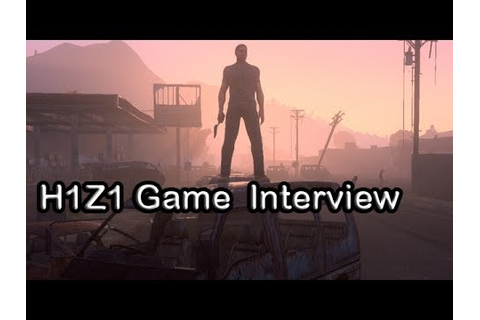 H1Z1 Game Interview with developer Jimmy Whisenhunt - From ...
