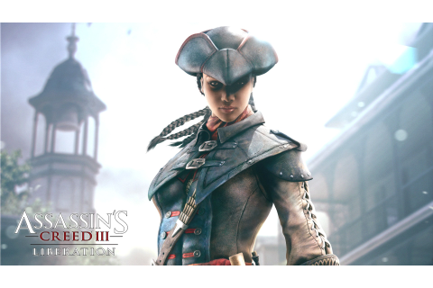 HD version of Assassin's Creed III: Liberation on the way ...