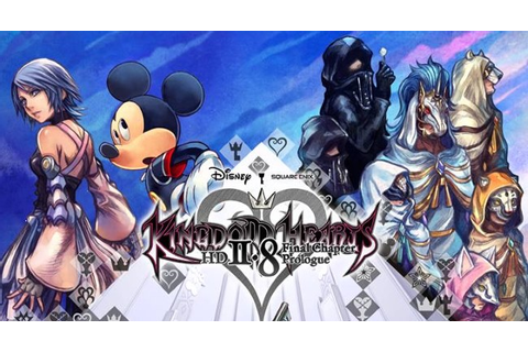 Kingdom Hearts HD 2.8: Final Chapter Prologue Review ...