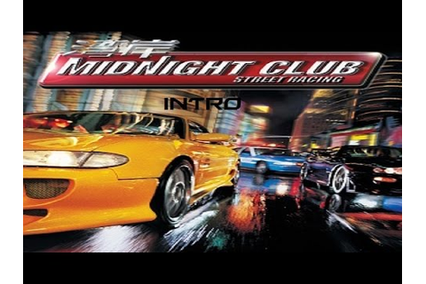 Midnight Club: Street Racing (PS3) - Intro - YouTube