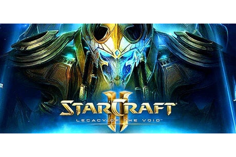 StarCraft II: Legacy of the Void on Battlenet - PC Game ...