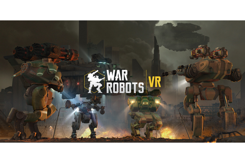 War Robots VR — Yes, It's For Real - Pixonic