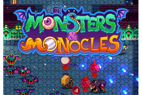 Monsters & Monocles | MMOHuts