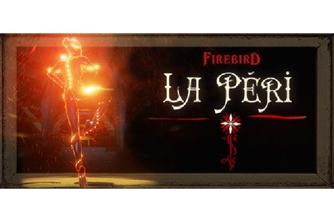 Firebird – La Peri PC Game Overview: