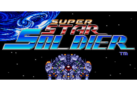 Super Star Soldier™ | TurboGrafx | Games | Nintendo