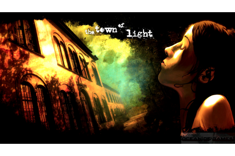 The Town of Light Free Download - Ocean Of Games
