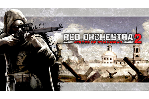 Pc red orchestra 2 heroes of stalingrad reloaded with ...