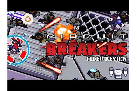 Review: Circuit Breakers (Steam) - Defunct Games - YouTube