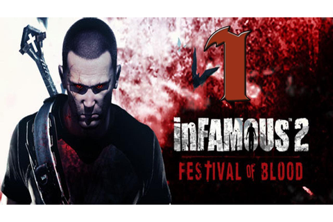 InFAMOUS 2: Festival of Blood DLC - Episodio 1 - YouTube