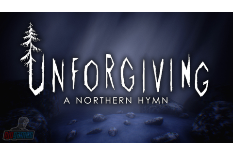 Unforgiving A Northern Hymn | Indie Horror Game Let's Play ...
