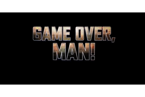 Game Over, Man! - Wikipedia