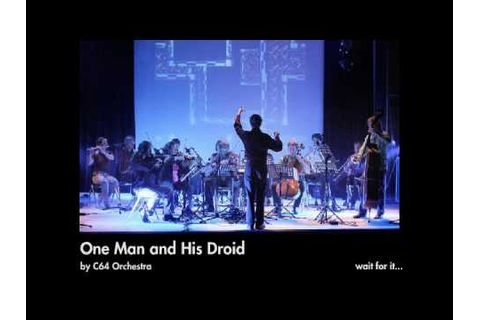 C64 Orchestra vs. Original - One Man and His Droid - YouTube