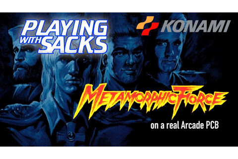 Metamorphic Force - Arcade - PlayingWithSacks - YouTube