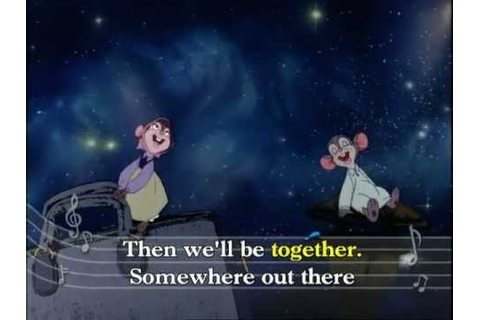 Fievel - Somewhere Out There [HD music video + lyrics ...