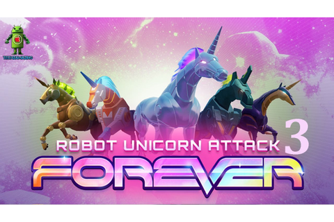 Robot Unicorn Attack 3 Gameplay (Android/iOS) Trailer ...