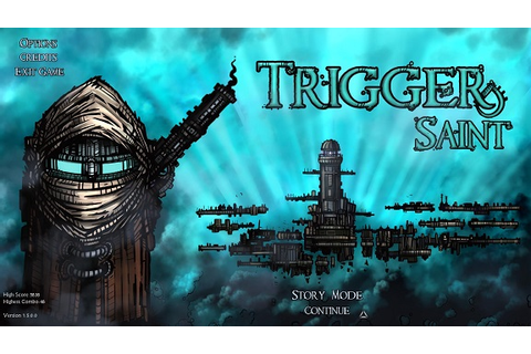 A Memorandum for PC Games 雑記: Trigger Saint