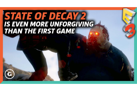 State Of Decay 2 is Even More Unforgiving Than the First ...
