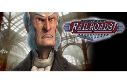 Sid Meier's Railroads! Free Full Game Download - Free PC ...