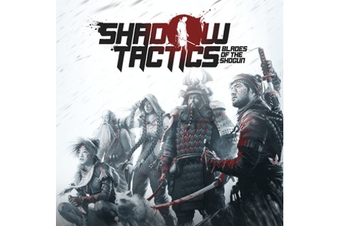 Shadow Tactics: Blades of the Shogun - Wikipedia