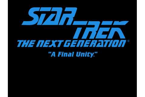 Star Trek - The Next Generation: A Final Unity (1995) by ...