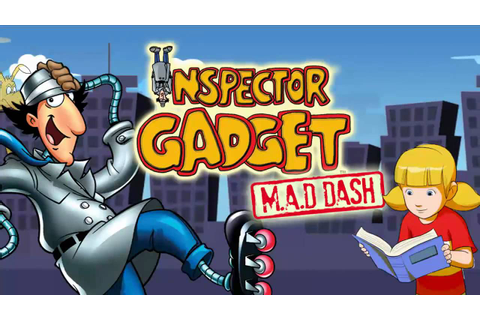 Inspector Gadget's MAD Dash - YouTube