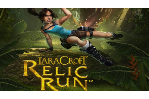 'Lara Croft: Relic Run' Will Bring 'Temple Run' to 'Tomb ...