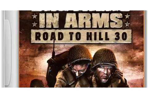 Brothers In Arms Road To Hill 30 Game - Free Download Full ...